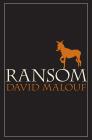 David Malouf Ransom