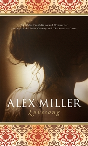 Alex Miller, Lovesong