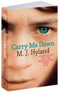 MJ Hyland, Carry me down bookcover