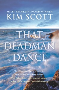 Kim Scott That Deadman Dance