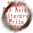 Shadow Man Asian Literary Prize 2011 Badge