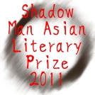 Shadow Man Asian Literary Prize 2011 Badge