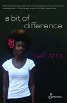 Sefi Atta, A bit of difference
