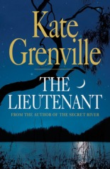 Kate Grenville, The lieutenant book cover