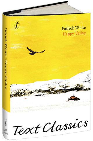 Patrick White, Happy Valley