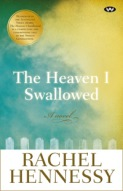 Rachel Hennessy, The heaven I swallowed