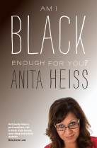 Anita Heiss, Am I black enough for you?