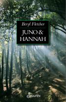 Beryl Fletcher, Juno and Hannah