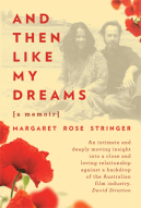 Margaret Rose Stringer, And then like my dreams
