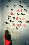 Evie Wyld, All the birds, singing