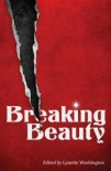 Lynette Washington, Breaking Beauty