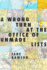 Jane Rawson, A wrong turn at the office of unmade lists