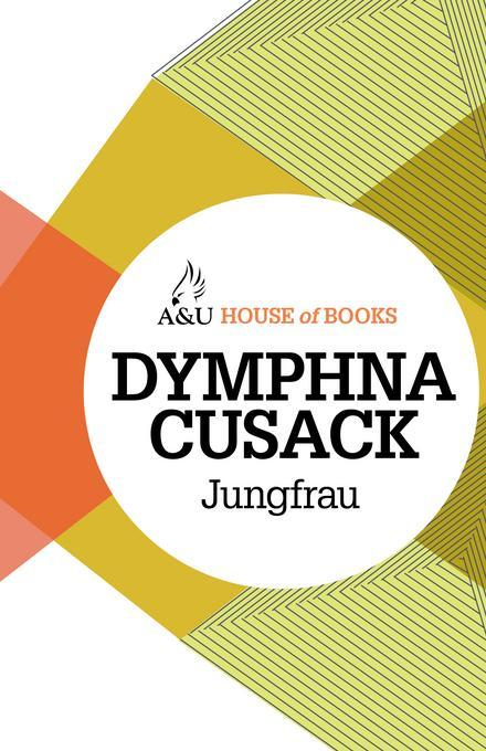 Dymphna Cusack, Jungfrau