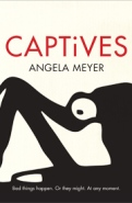 Angela Meyer, Captives