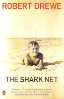Robert Drewe, Shark net