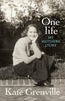 Kate Grenville, One life