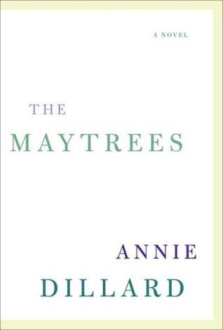 Annie Dillard, The Maytrees