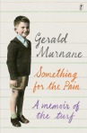Gerald Murnane, Something for the pain