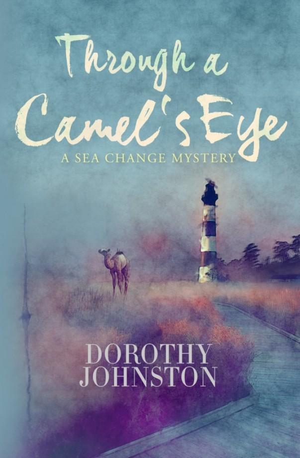 Dorothy Johnston, Through a camel's eye