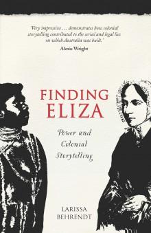 Larissa Behrendt, Finding Eliza