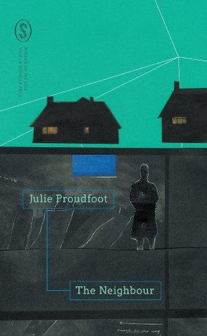 Julie Proudfoot, The neighbour