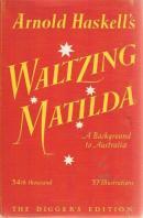 Arnold Haskell, Waltzing Matilda