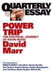 David Marr, Power Trip