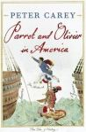 Peter Carey, Parrot and Olivier in America