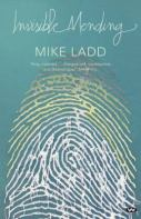 Mike Ladd, Invisible mending