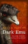 Bruce Pasco, Dark emu