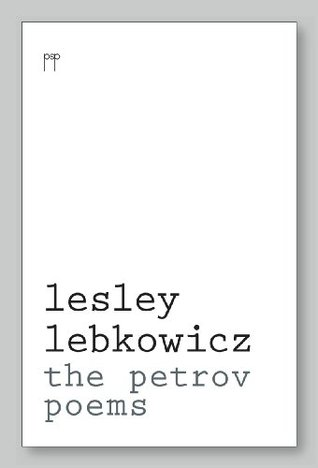 Lesley Lebkowicz, The Petrov Poems