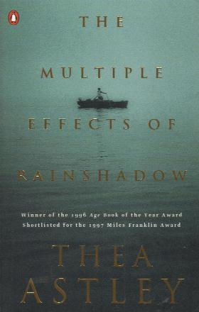 Thea Astley, The multiple effects of rainshadow