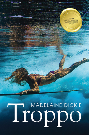 Book cover for Madelaine Dickie's Troppo