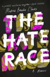 Maxine Beneba Clarke, The hate race