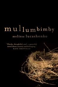Melissa Lucashenko, Mullumbimby