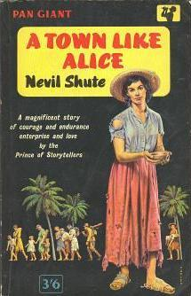 Nevil Shute, A town like Alice