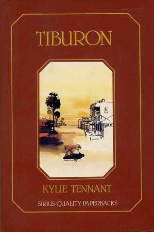 Kylie Tennant, Tiburon