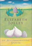 Elizabeth Jolley, An accommodating spouse