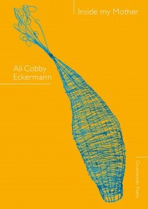 Ali Cobby Eckermann, Inside my mother