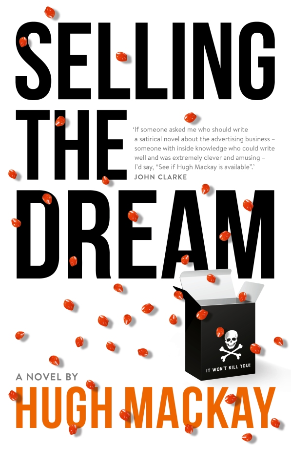 Hugh Mackay, Selling the dream