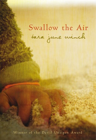 Tara June Winch, Swallow the air