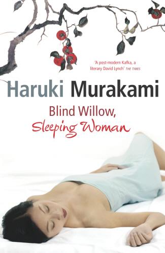 Haruki Murakami, Blind willow, sleeping woman