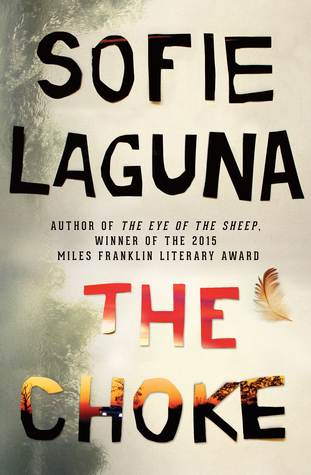 Sofie Laguna, The choke