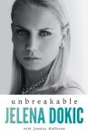 Jelena Dokic, Unbreakable