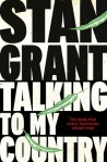 Stan Grant, Talking to my country