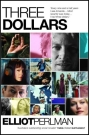 Elliott Perlman, Three dollars