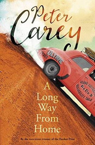 Peter Carey, A long way from here