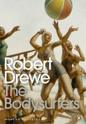 Robert Drewe, The bodysurfers