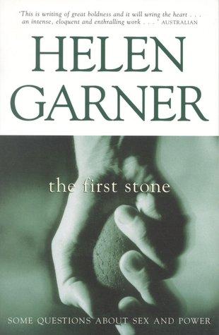 Helen Garner, The first stone