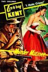 Larry Kent, Murder Matinee